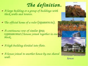 The definition. A large building or a group of buildings with thick walls and