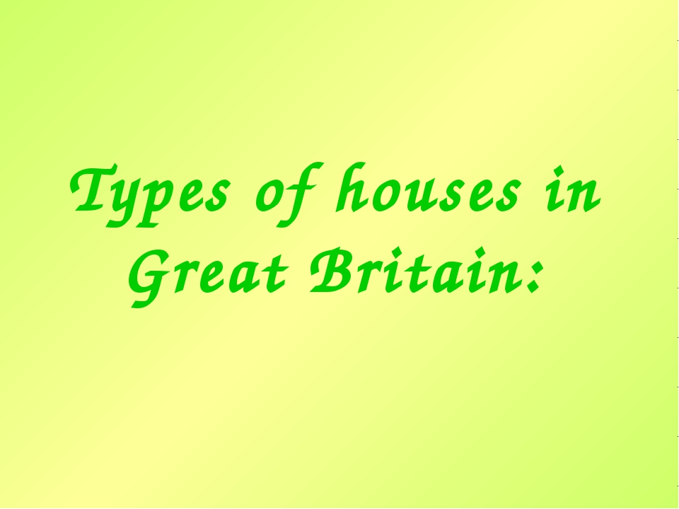 Types of houses in Great Britain: