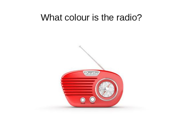 What colour is the radio?