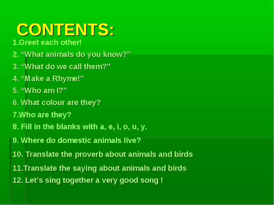 """CONTENTS: 1.Greet each other! 2. """"What animals do you know?"""" 3. """"What do we c..."""