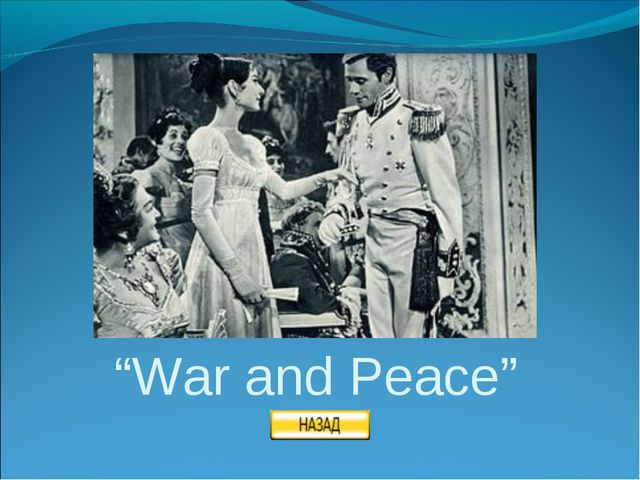 """""""War and Peace"""""""