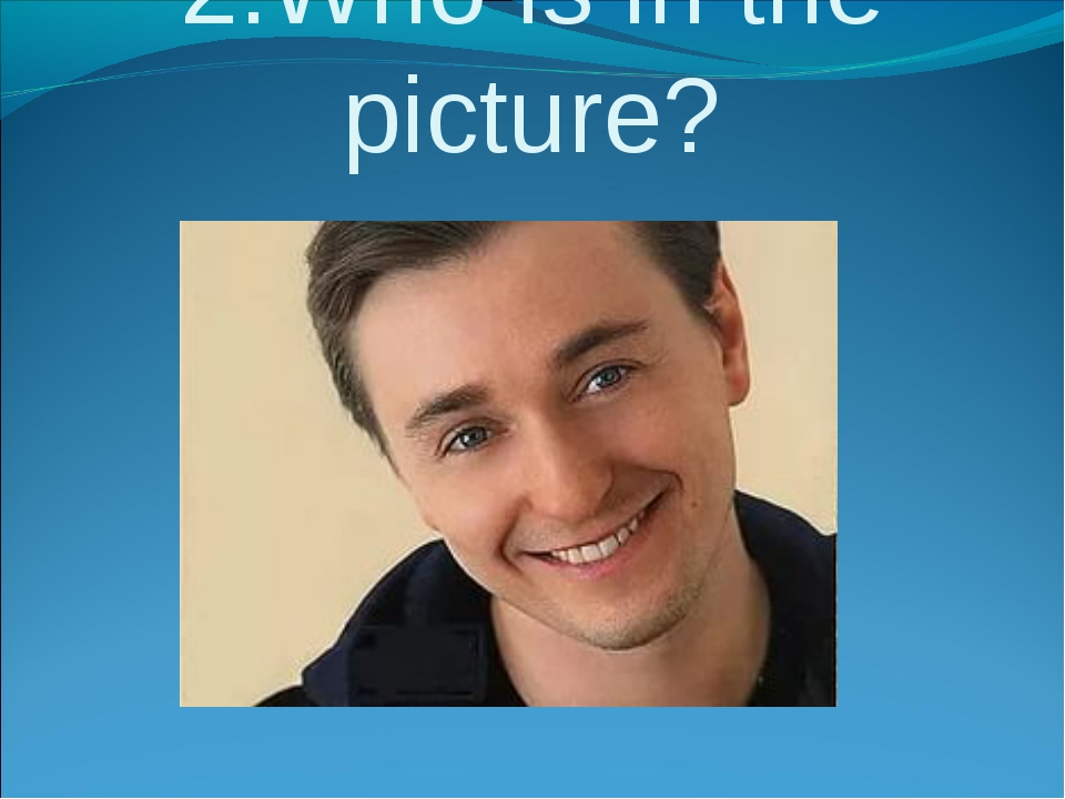 2.Who is in the picture?