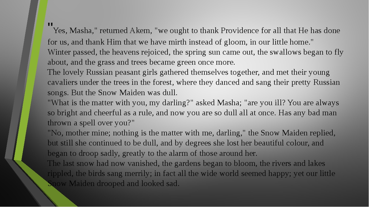 """""""Yes, Masha,"""" returned Akem, """"we ought to thank Providence for all that He ha..."""
