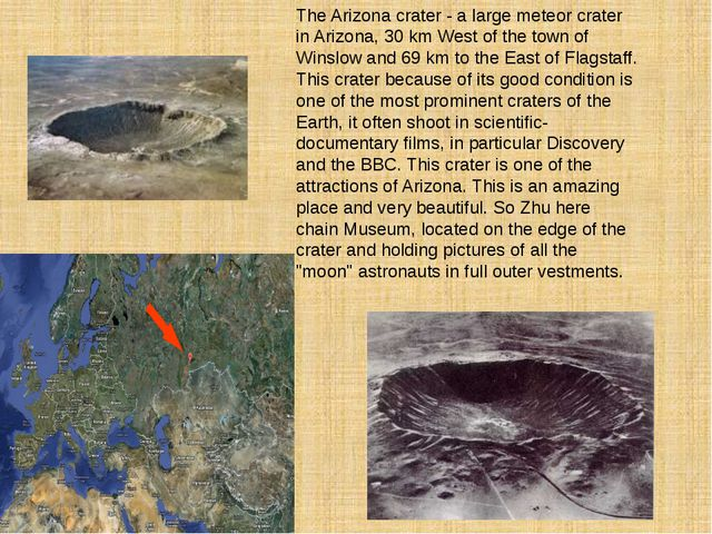 The Arizona crater - a large meteor crater in Arizona, 30 km West of the town...