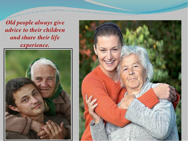 Old people always give advice to their children and share their life experien...