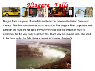Niagara Falls Niagara Falls is a group of waterfalls on the border between th