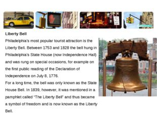 Liberty Bell Philadelphia's most popular tourist attraction is the Liberty Be
