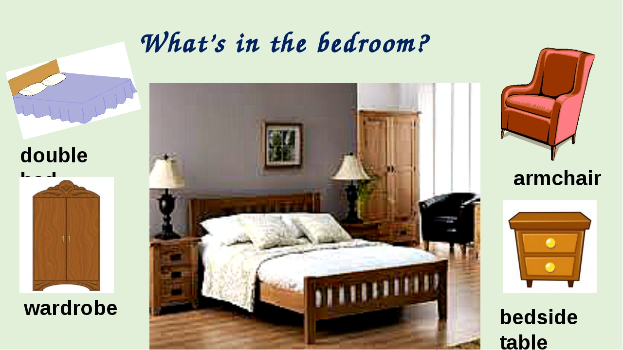 What's in the bedroom? double bed armchair wardrobe bedside table