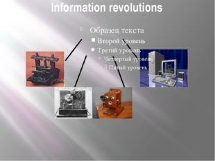Information revolutions