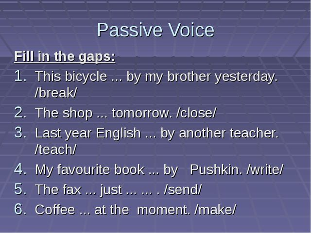 Passive Voice Fill in the gaps: This bicycle ... by my brother yesterday. /br...