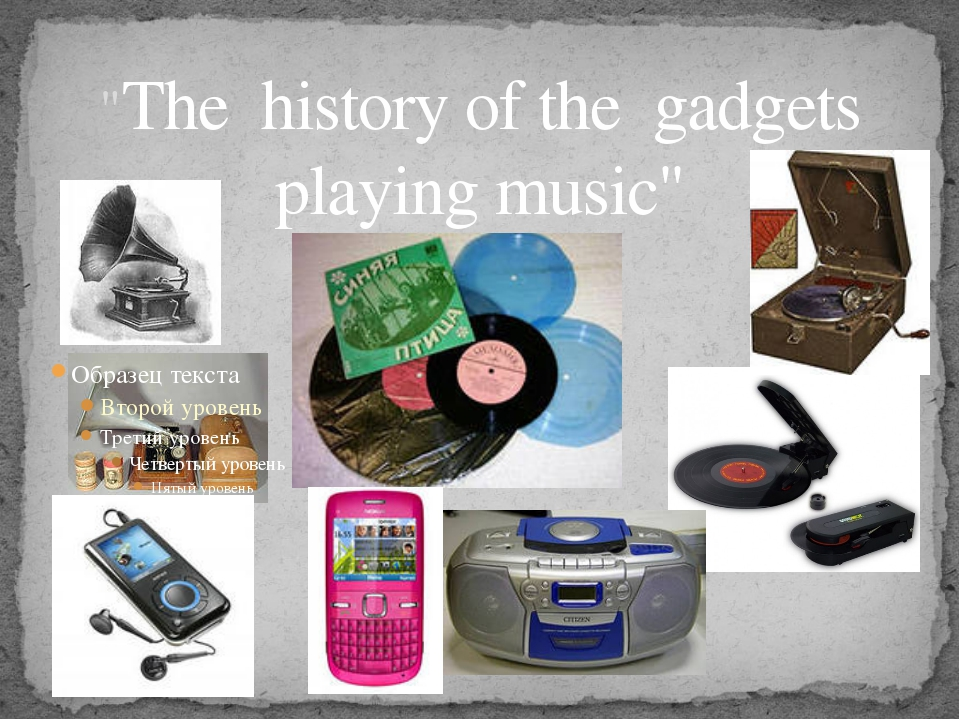 """The history of the gadgets playing music"""