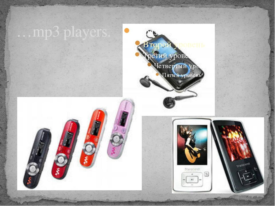 …mp3 players.