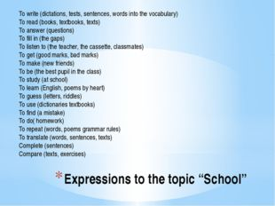 "Expressions to the topic ""School"" To write (dictations, tests, sentences, wor"