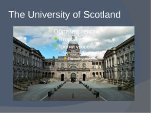 The University of Scotland