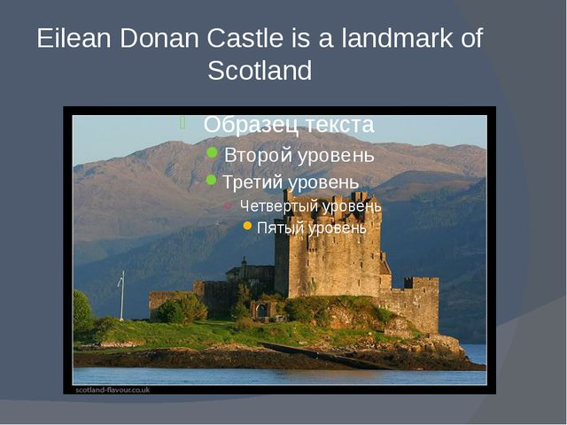 Eilean Donan Castle is a landmark of Scotland