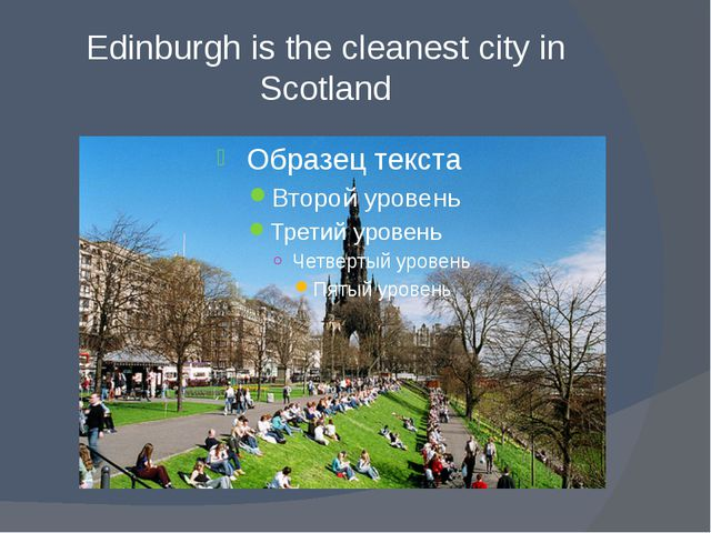 Edinburgh is the cleanest city in Scotland