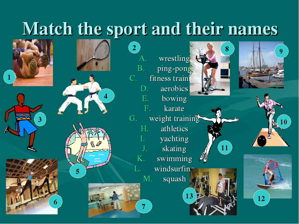 Match the sport and their names wrestling ping-pong fitness training aerobics...