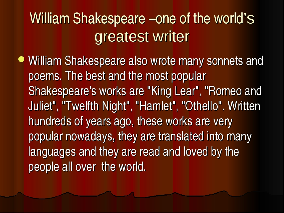 William Shakespeare –one of the world's greatest writer William Shakespeare a...