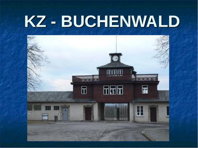 KZ - BUCHENWALD