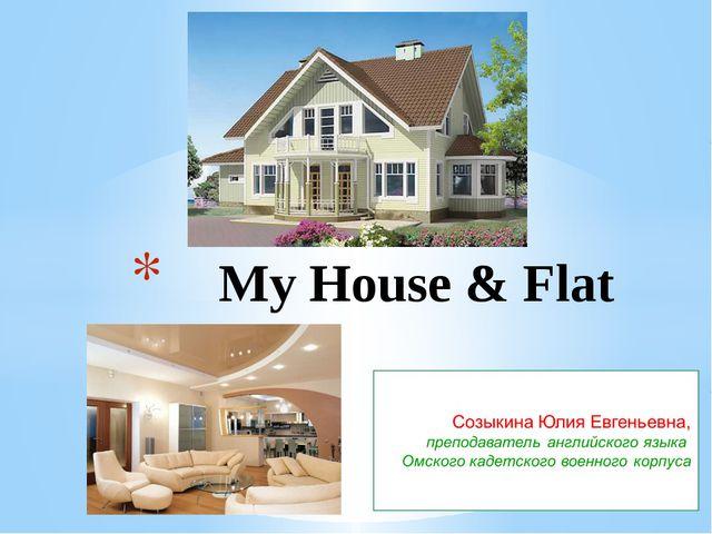My House & Flat
