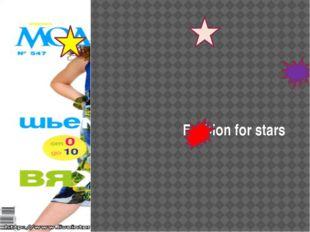 Fashion for stars