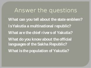 Answer the questions What can you tell about the state emblem? Is Yakutia a m