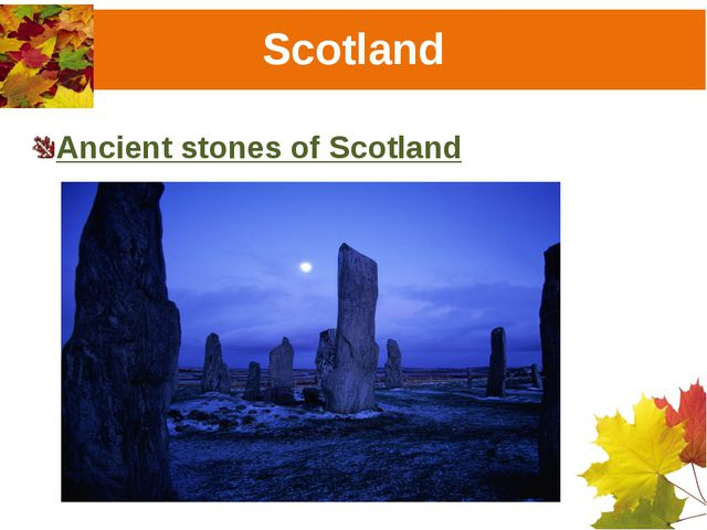 Scotland Ancient stones of Scotland