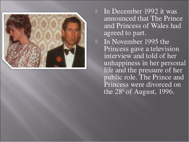 In December 1992 it was announced that The Prince and Princess of Wales had a...