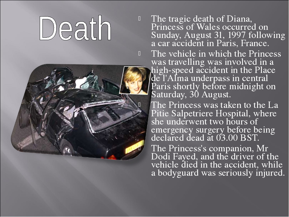 The tragic death of Diana, Princess of Wales occurred on Sunday, August 31, 1...