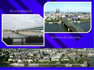 Severinsbrücke Hohenzollernbrücke