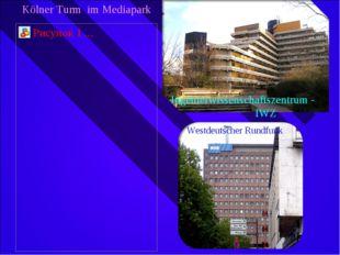 Kölner Turm im Mediapark Ingenierwissenschaftszentrum - IWZ Westdeutscher Run