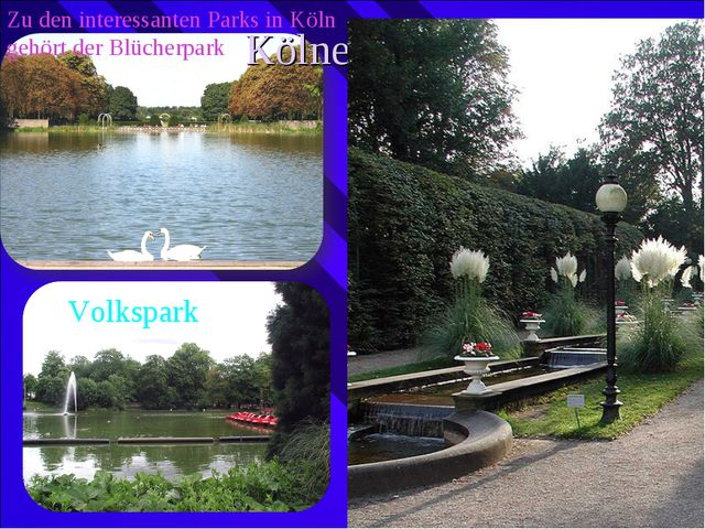 Zu den interessanten Parks in Köln gehört der Blücherpark Kölner Parks Volksp...