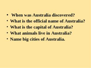 When was Australia discovered? What is the official name of Australia? What