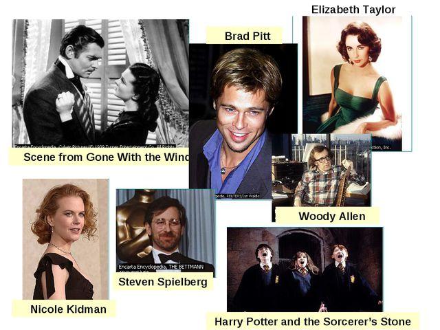 Elizabeth Taylor Scene from Gone With the Wind Brad Pitt Nicole Kidman Steven...