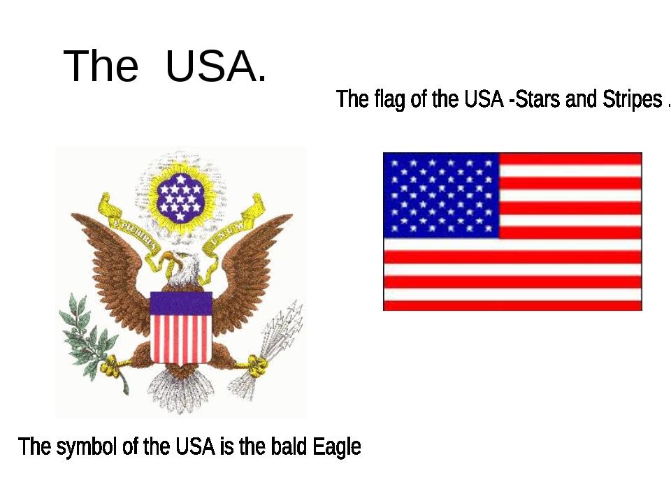 The USA.