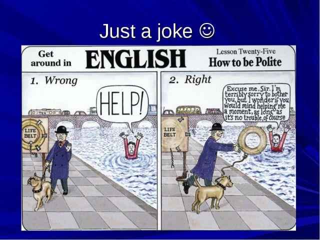 Just a joke 
