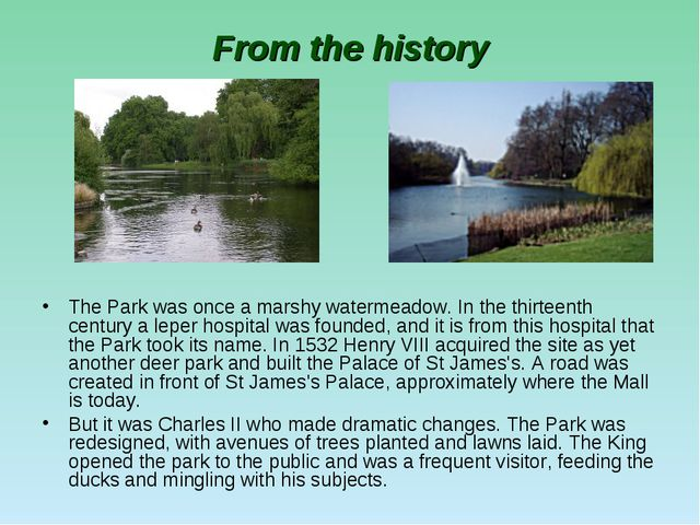 From the history The Park was once a marshy watermeadow. In the thirteenth ce...