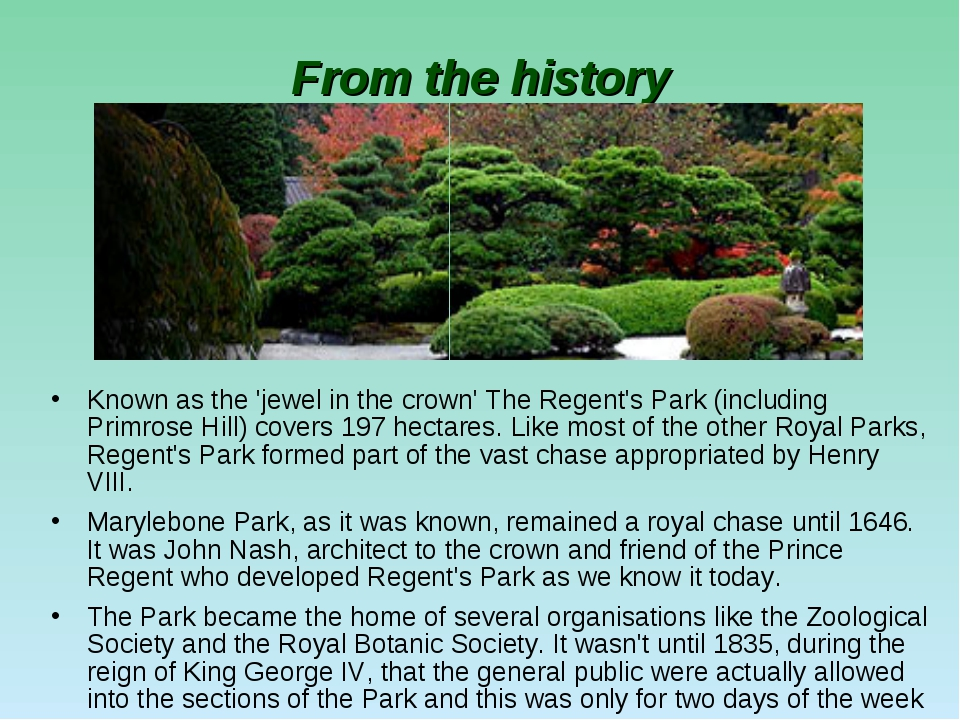 From the history Known as the 'jewel in the crown' The Regent's Park (includi...