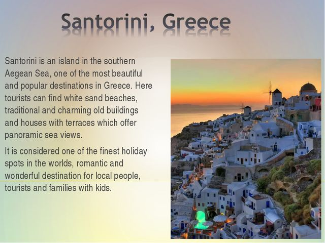 Santorini is an island in the southern Aegean Sea, one of the most beautiful...