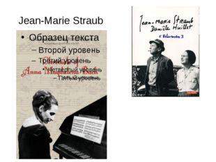 Jean-Marie Straub
