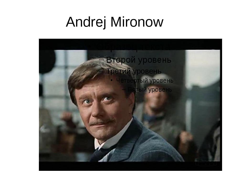 Andrej Mironow
