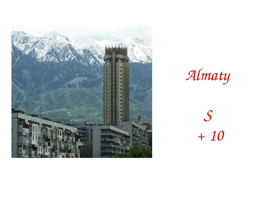 Almaty S + 10