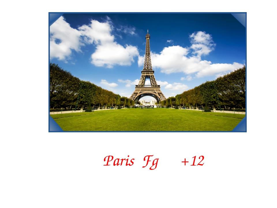 Paris Fg +12