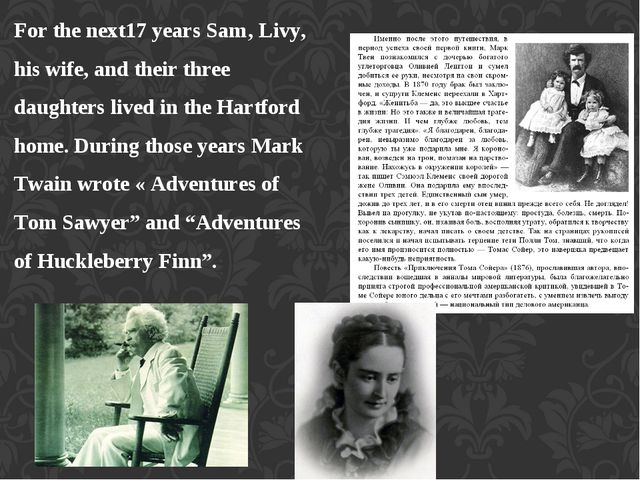 For the next17 years Sam' Livy, his wife, and their three daughters lived in...