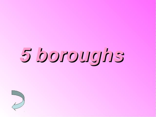 5 boroughs