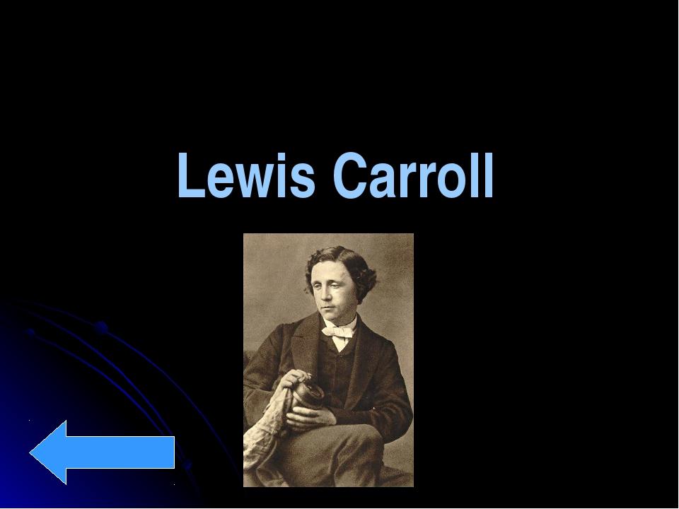 Lewis Carroll