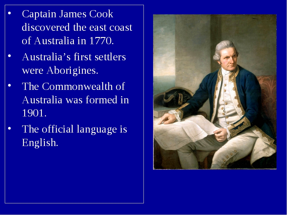 Captain James Cook discovered the east coast of Australia in 1770. Australia'...