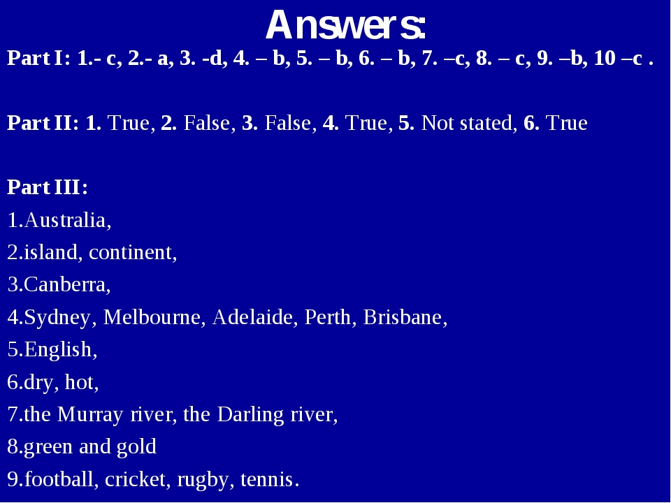 Answers: Part I: 1.- c, 2.- a, 3. -d, 4. – b, 5. – b, 6. – b, 7. –c, 8. – c,...