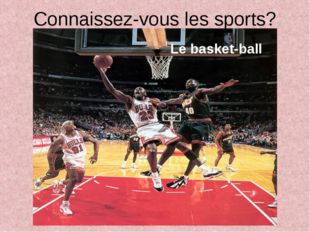 Connaissez-vous les sports? Le basket-ball