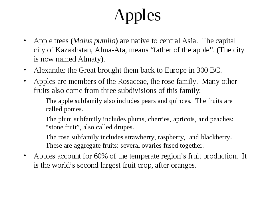 Apples Apple trees (Malus pumila) are native to central Asia. The capital cit...